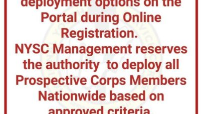 NYSC Cancels State of deployment Option In NYSC Registration