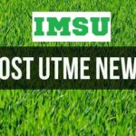 IMSU 2021/2022 Post UTME and Direct Entry screening exercise date, eligibility, cut off mark and How to apply